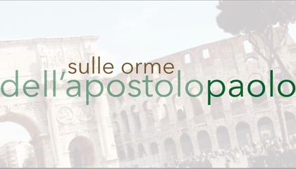 Sulle orme dell'Apostolo Paolo